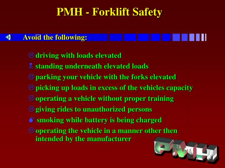 pmh forklift safety avoid the following n.