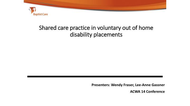 shared care practice in voluntary out of home disability placements n.