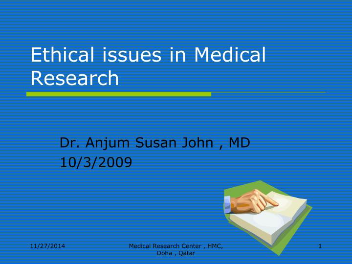 ethical issues in medical research n.