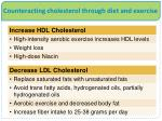 counteracting cholesterol through diet and exercise
