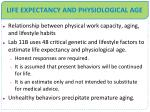 life expectancy and physiological age