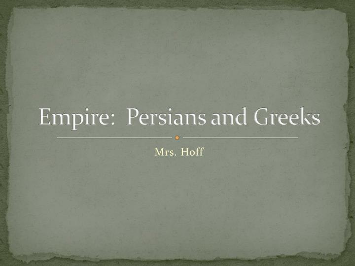 empire persians and greeks n.