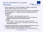 diverse translations of a generic technology