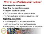 why to use participatory action