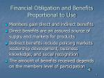 financial obligation and benefits proportional to use