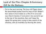 lord of the flies chapter 8 summary gift for the darkness