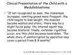 clinical presentation of the child with a medulloblastoma1