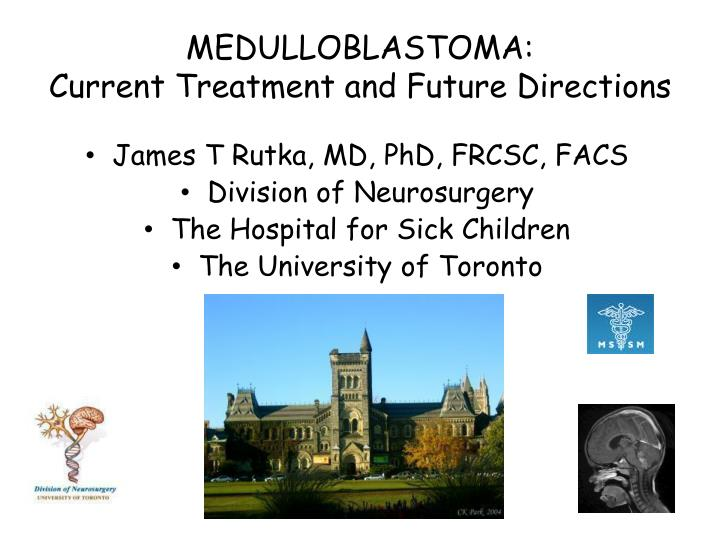 medulloblastoma current treatment and future directions n.