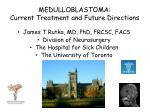 medulloblastoma current treatment and future directions