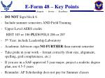 e form 48 key points