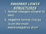 favored lewis structures