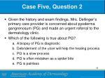 case five question 2