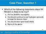 case four question 1