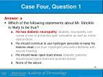 case four question 11