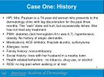 case one history