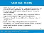 case two history