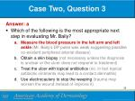 case two question 31