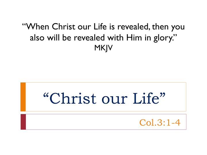 christ our life n.