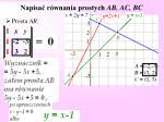 napisa r wnania prostych ab ac bc