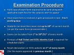 examination procedure