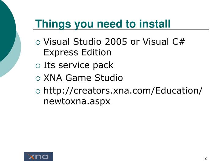 Things you need to install