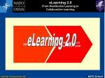 elearning 2 0 from distributive learning to collaborative learning