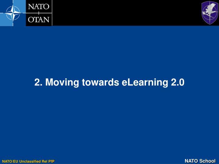 2. Moving towards eLearning 2.0
