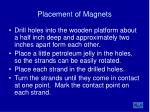 placement of magnets