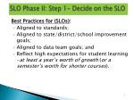 slo phase ii step 1 decide on the slo1