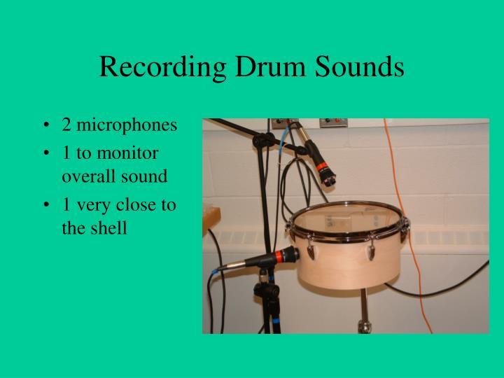 Recording Drum Sounds