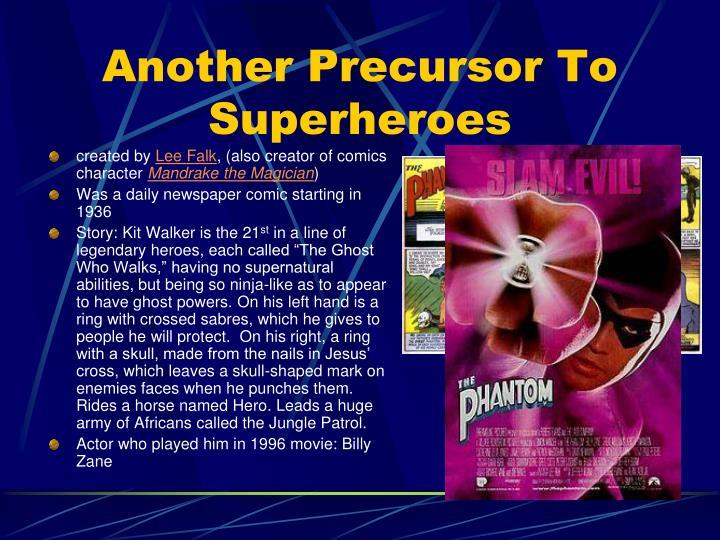 Another Precursor To Superheroes