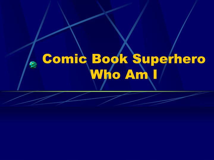 comic book superhero who am i n.