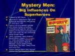 mystery men big influences on superheroes