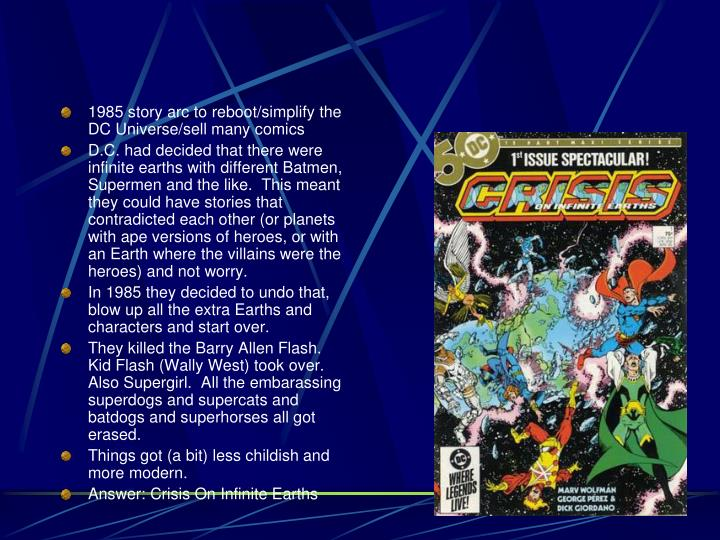 1985 story arc to reboot/simplify the DC Universe/sell many comics