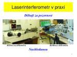 laserinterferometr v praxi
