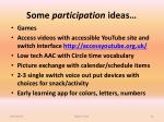 some participation ideas