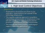 1 h igh level control objectives