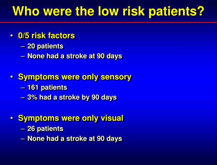 Who were the low risk patients?
