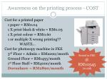 awareness on the printing process cost