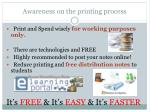 awareness on the printing process