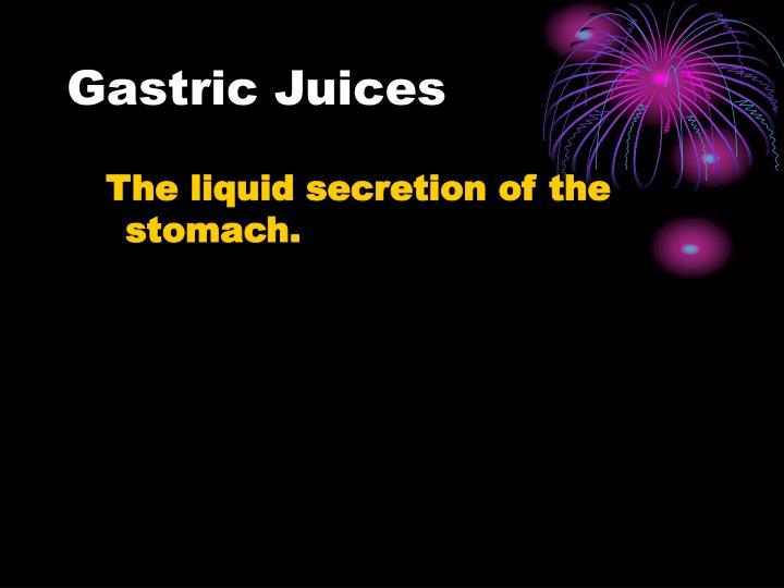 Gastric Juices