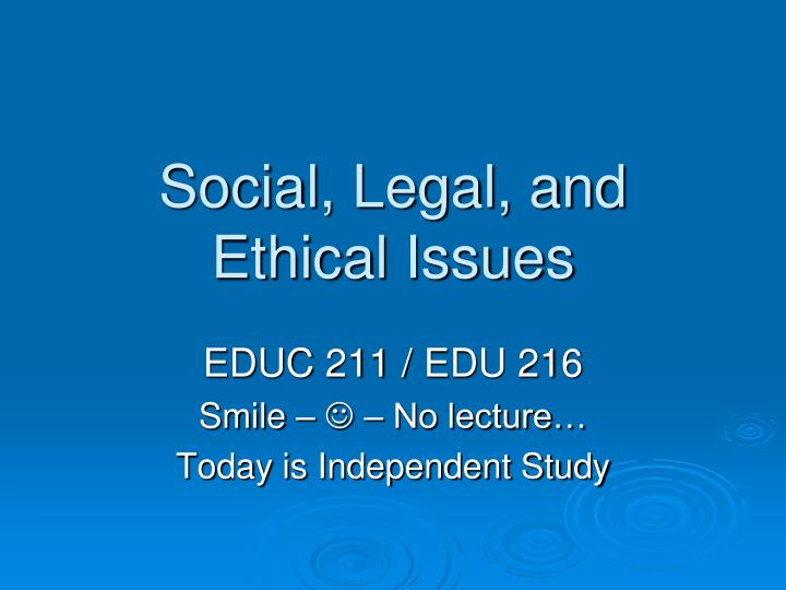 social legal and ethical issues n.