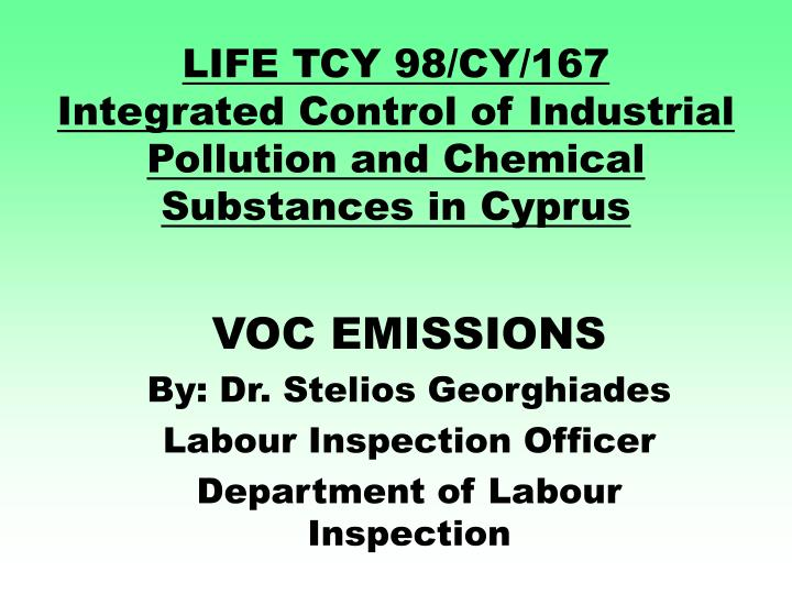 life tcy 98 cy 167 integrated control of industrial pollution and chemical substances in cyprus n.
