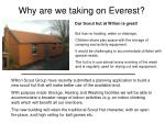 why are we taking on everest