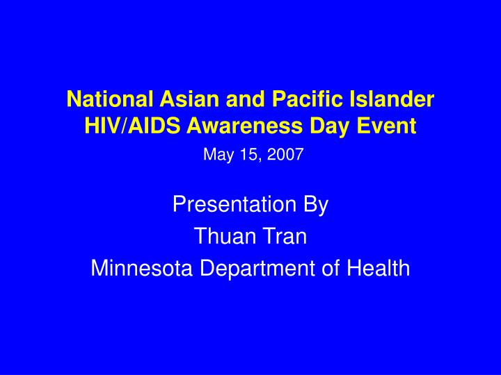 national asian and pacific islander hiv aids awareness day event may 15 2007 n.