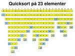 quicksort p 23 elementer