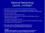 national networking chiva hypnet