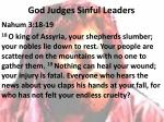 god judges sinful leaders