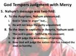 god tempers judgment with mercy4