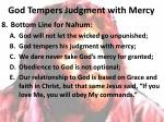 god tempers judgment with mercy7